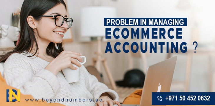 Do-you-have-problem-in-managing-eCommerce-accounting-DUBAI