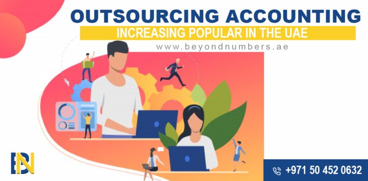 Increasing Popularity of Outsourcing Accounting Services in UAE